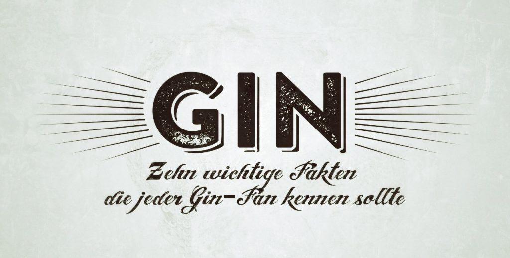 gin 10 fakten - 10 wichtige Fakten, die jeder Gin-Fan kennen sollte
